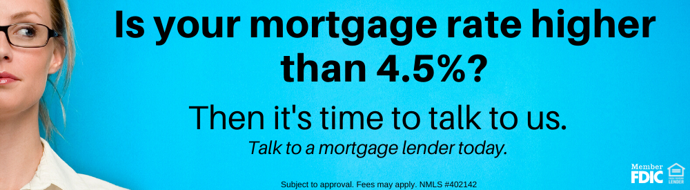 Is your mortgage rate higher than 4.5% banner ad